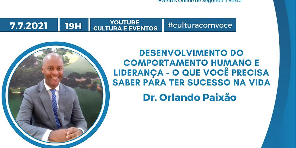 7.7.21 às 19h - Dr. Orlando Paixão