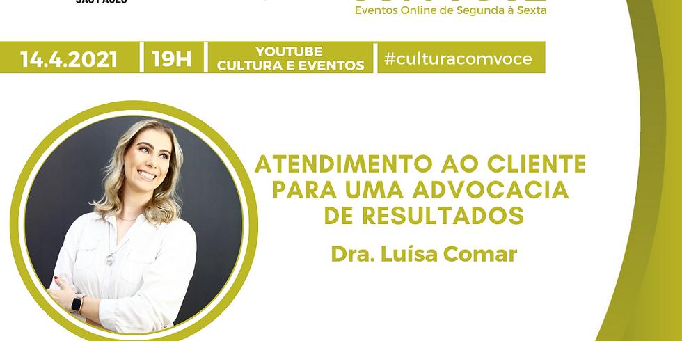 14.4.21 às 19h - Dra. Luísa Comar