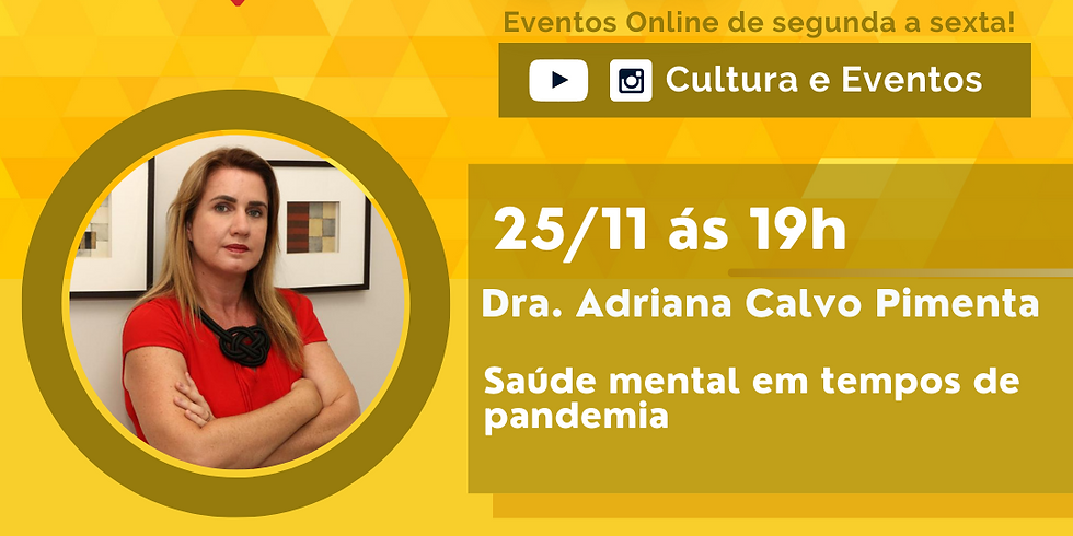 25.11.20 às 19h - Dra. Adriana Calvo Pimenta
