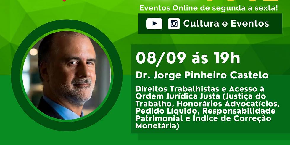 08.09.2020 às 19h | Palestra Online - Dr. Jorge Pinheiro Castelo