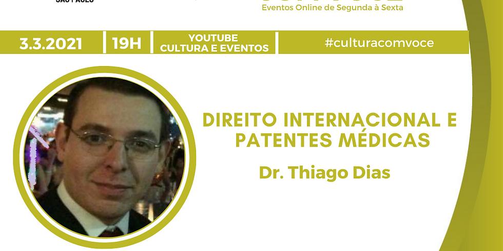 03.03.21 às 19h - Dr. Thiago Dias