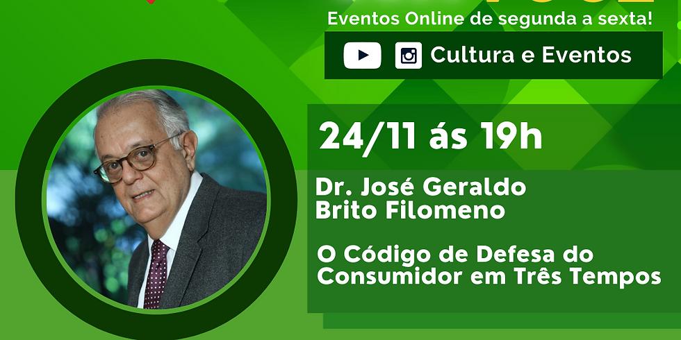 24.11.20 às 19h -  Dr. José Geraldo Brito Filomeno