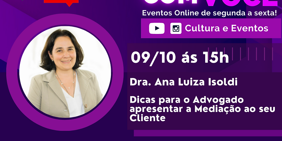 09.10.2020 às 15h   Palestra Online - Dra. Ana Luiza Isoldi