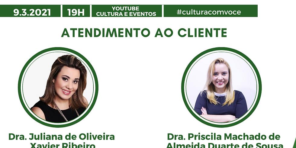09.03.21 às 19h - Dra. Juliana de Oliveira Xavier Ribeiro e Dra. Priscila Machado de Almeida Duarte de Sousa
