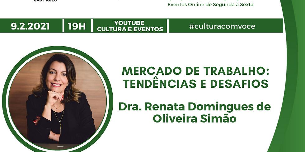 09.02.21 às 19h - Dra Renata Domingues