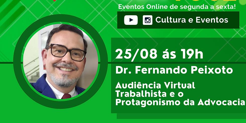 25.08.2020 às 19h | Palestra Online - Dr. Fernando Peixoto