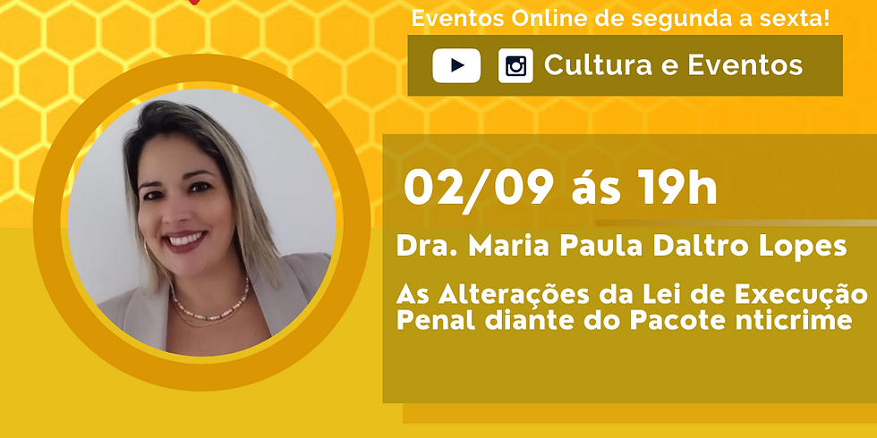 02.09.2020 às 19h   Palestra Online - Dra. Maria Paula Daltro Lopes