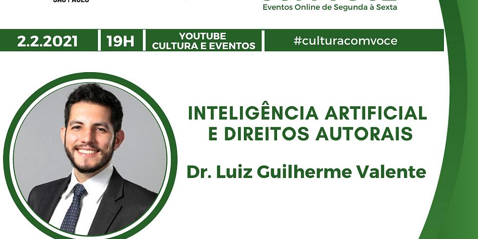 02.02.21 às 19h - Dr. Luiz Guilherme Valente