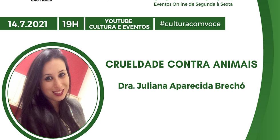 14.7.21 às 19h - Dra. Juliana Aparecida Brechó