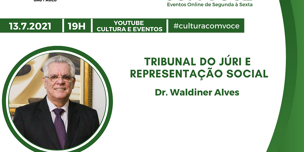 13.7.21 às 19h - Dr. Waldiner Alves