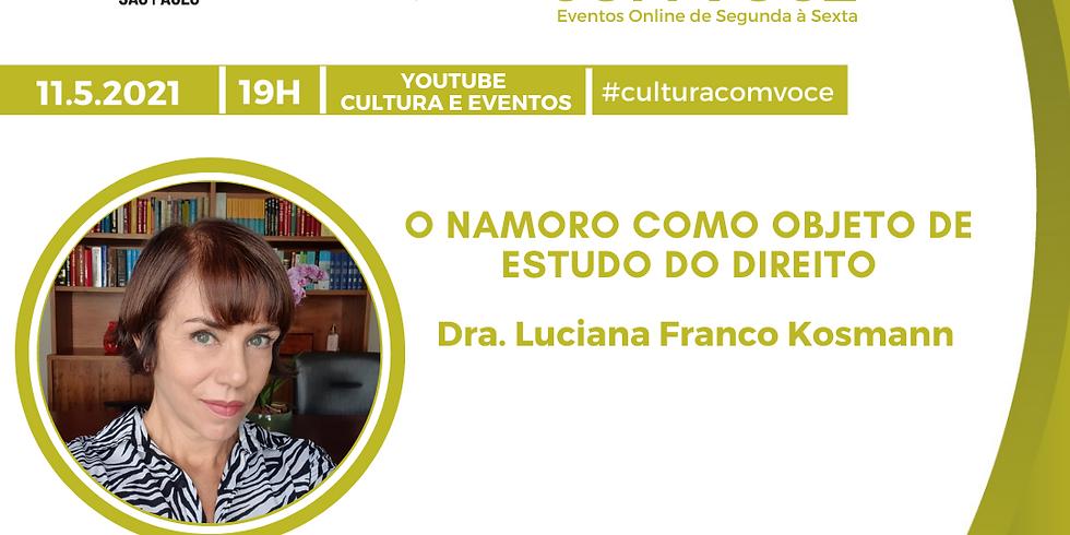 11.5.21 às 19h - Dra. Luciana Franco Kosmann