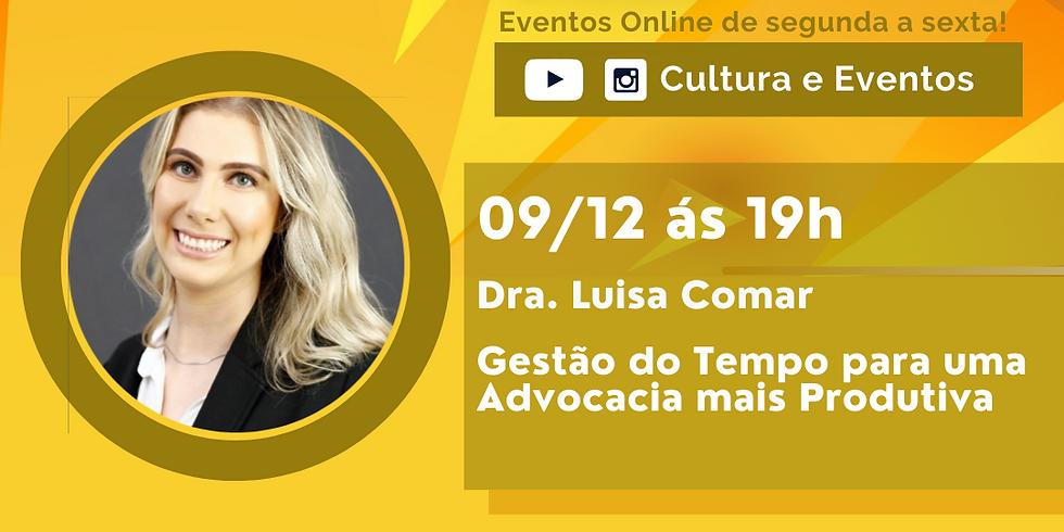 09.12.20 às 19h - Dra. Luisa Comar