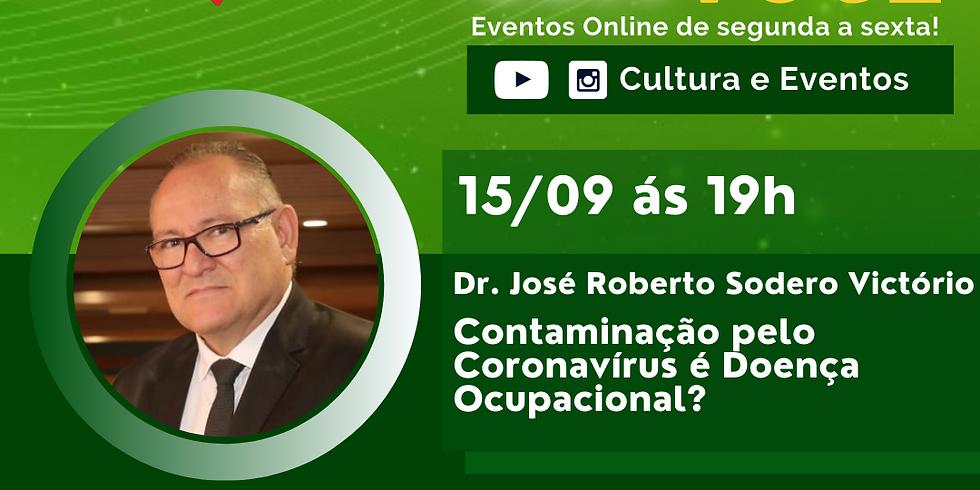 15.09.2020 às 19h | Palestra Online - Dr. José Roberto Sodero