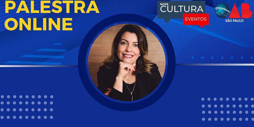 20.07.2020 às 19h   Palestra Online - Dra. Renata Domingues de Oliveira Simão