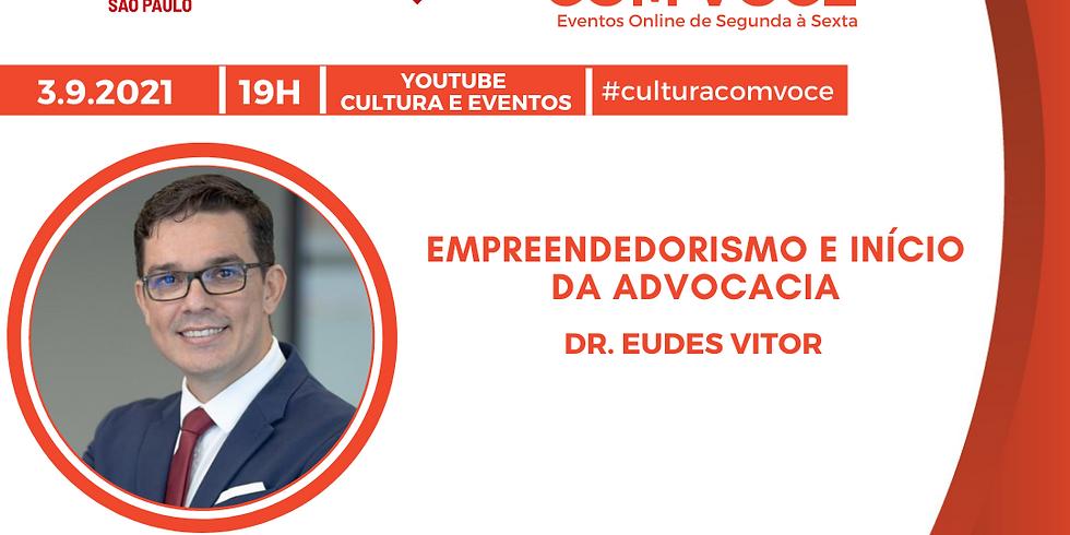 3.9.21 às 19h - Dr. Eudes Vitor