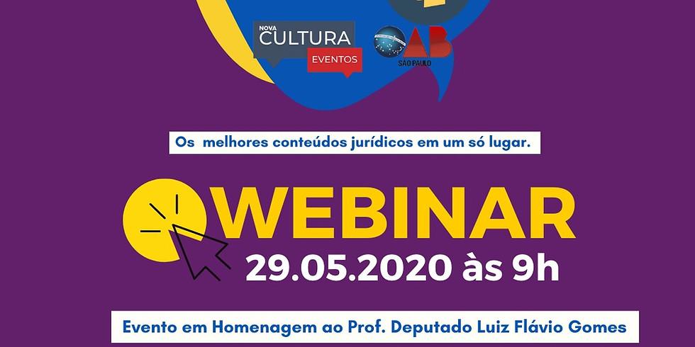 29.05.2020 às 9h | Homenagem ao Prof. Deputado Luiz Flávio Gomes