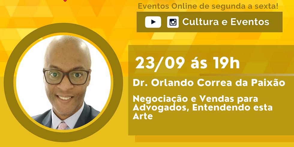 23.09.2020 às 19h | Palestra Online - Dr. Orlando Correa da Paixão