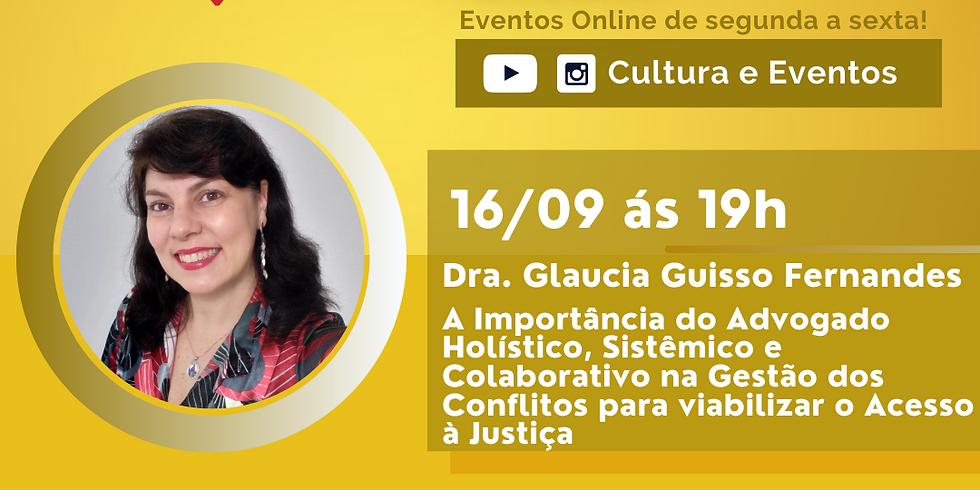 16.09.2020 às 19h | Palestra Online - Dra. Glaucia Guisso Fernandes