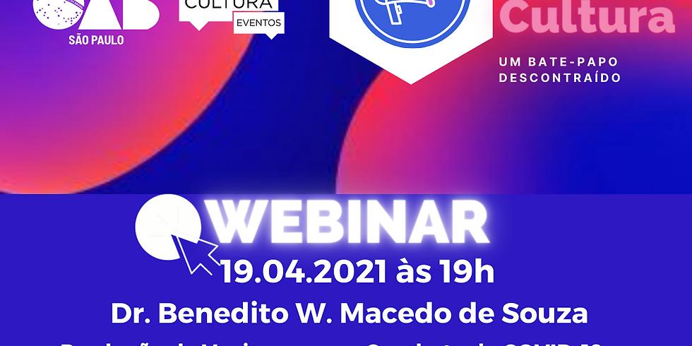 19.04.21 às 19h - Dr. Benedito Wilson Macedo de Souza