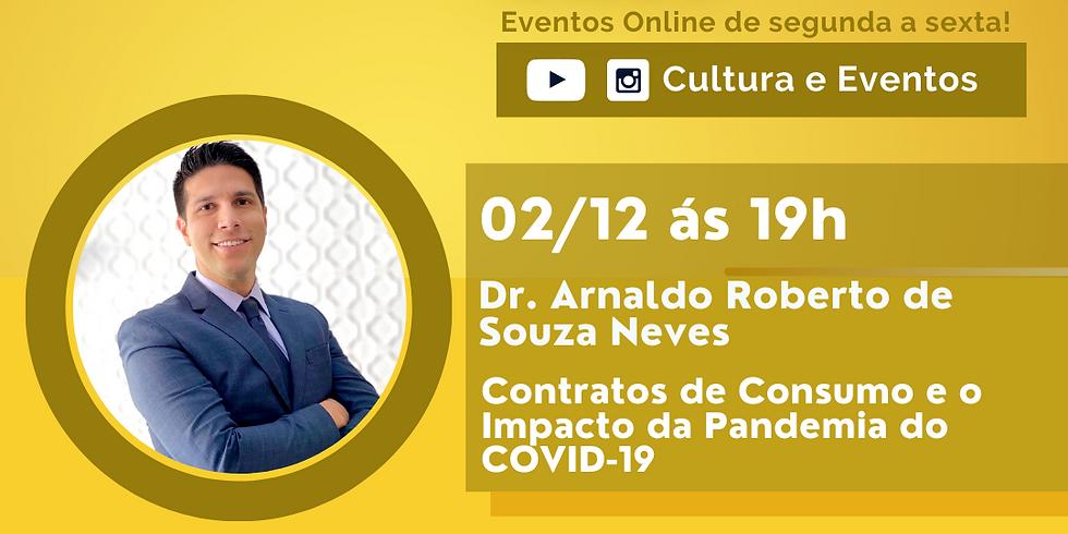 02.12.20 às 19h - Dr. Arnaldo Roberto de Souza Neves