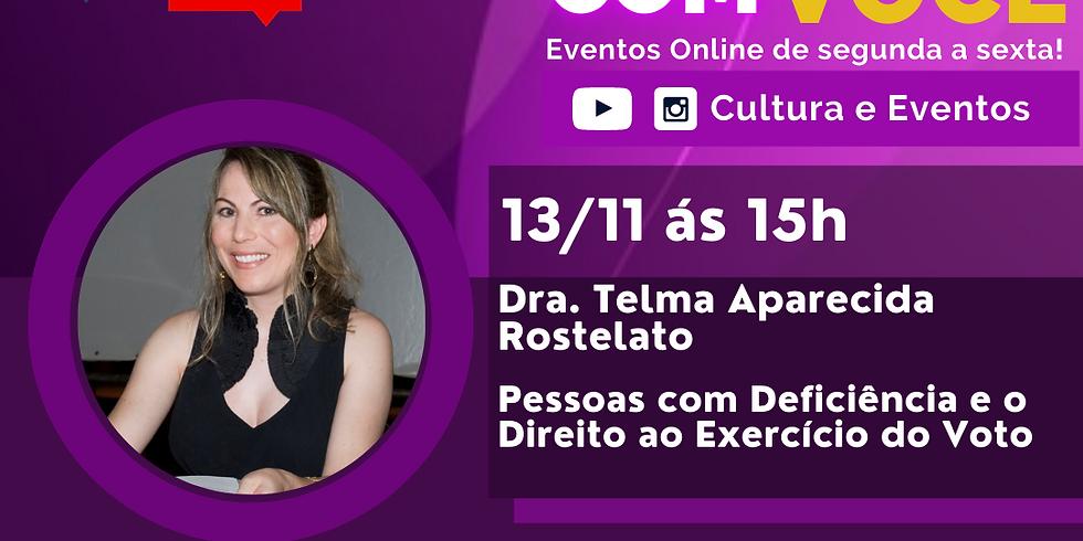 13.11.20 às 15h - Dra. Telma Aparecida Rostelato