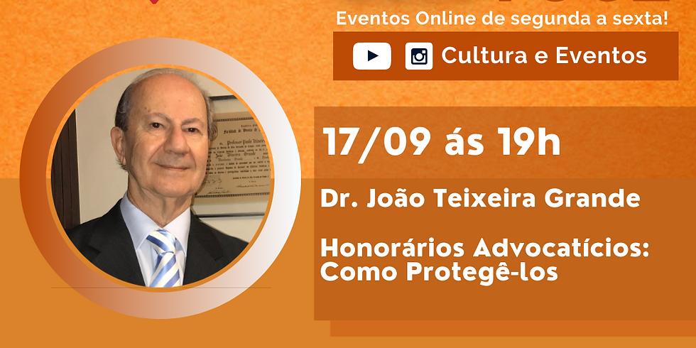 17.09.2020 às 19h | Palestra Online - Dr. João Teixeira Grande