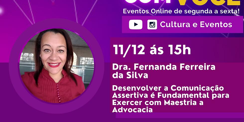 11.12.20 às 15h - Dra. Fernanda Ferreira da Silva