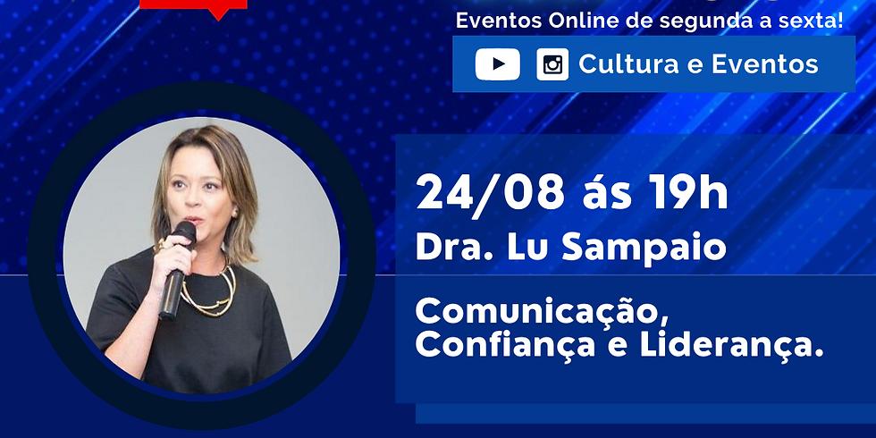24.08.2020 às 19h | Palestra Online - Lu Sampaio