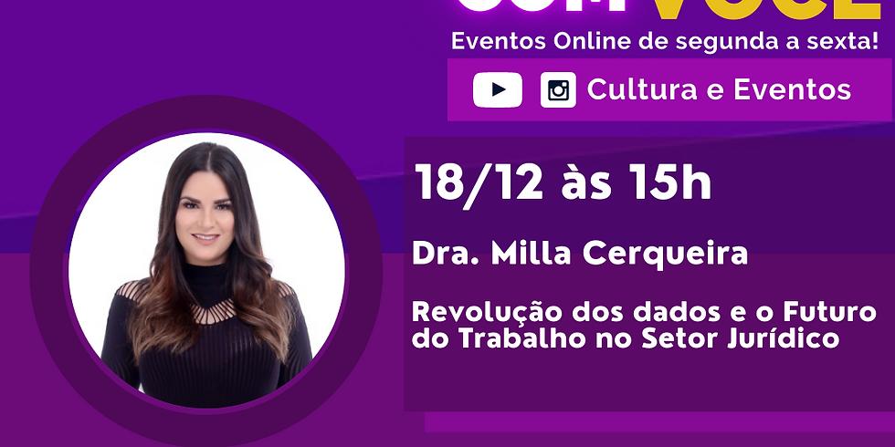 18.12.20 às 15h - Dra. Milla Cerqueira