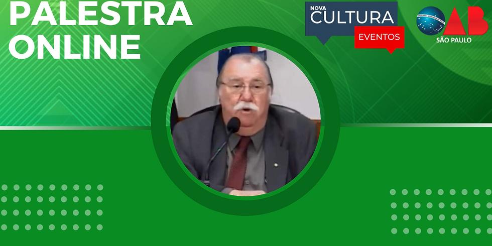 21.07.2020 às 19h   Palestra Online - Dr. Reynaldo Fransozo Cardoso