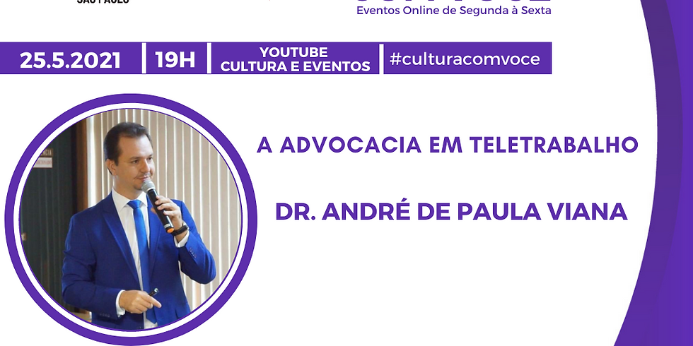 25.5.21 às 19h - Dr. Andre de Paula Viana