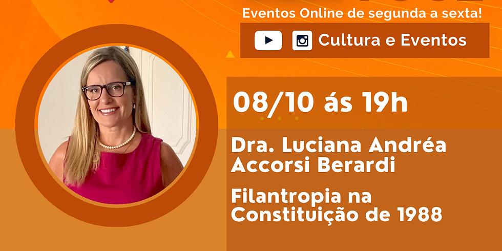 08.10.2020 às 19h   Palestra Online - Dra. Luciana Andréa Accorsi Berardi