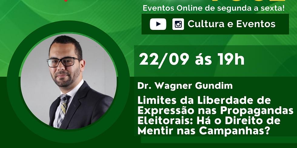 22.09.2020 às 19h | Palestra Online - Dr. Wagner Gundim