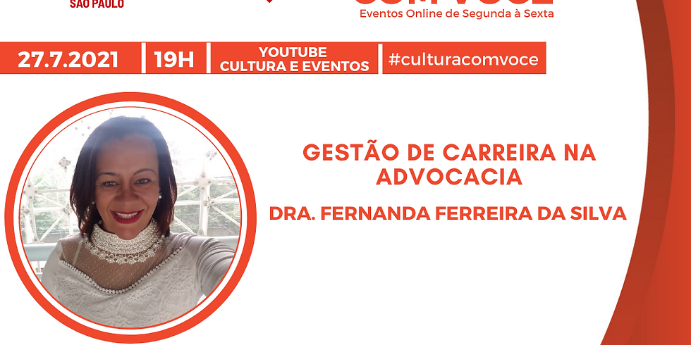 27.7.21 às 19h - Dra. Fernanda Ferreira da Silva