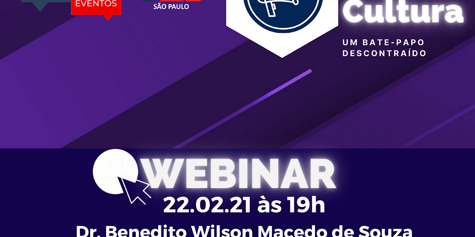 22.02.21 às 19h - Dr. Benedito Wilson Macedo de Souza