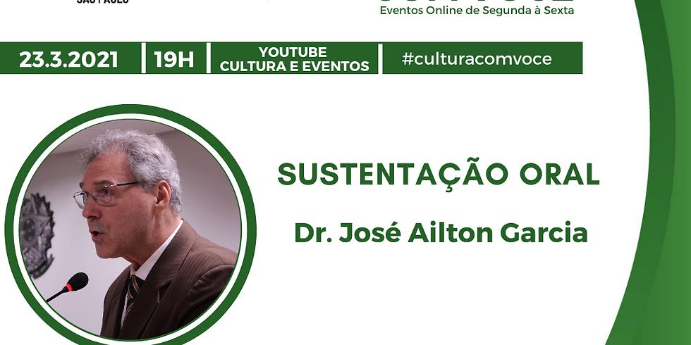23.03.21 às 19h - Dr. José Ailton Garcia