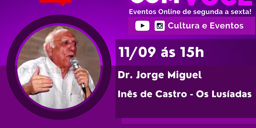 11.09.2020 às 15h | Palestra Online - Dr. Jorge Miguel