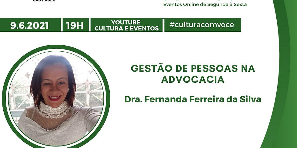 9.6.21 às 19h - Dra. Fernanda Ferreira da Silva