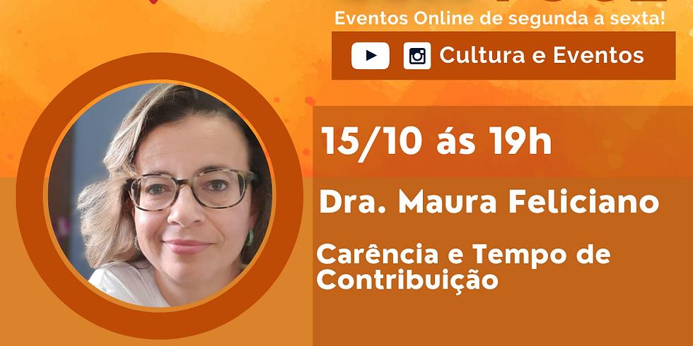 15.10.20 às 19h - Dra. Maura Feliciano