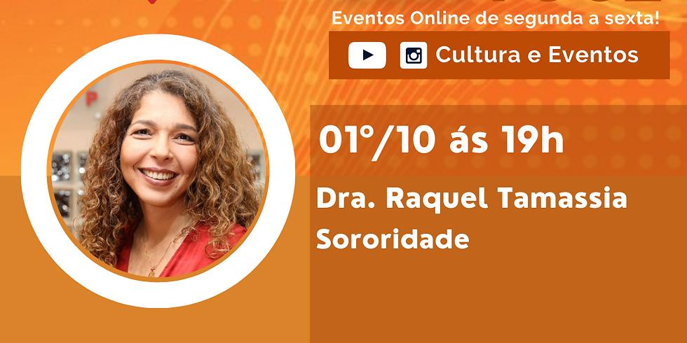 01.10.2020 às 19h | Palestra Online - Dra. Raquel Tamassia