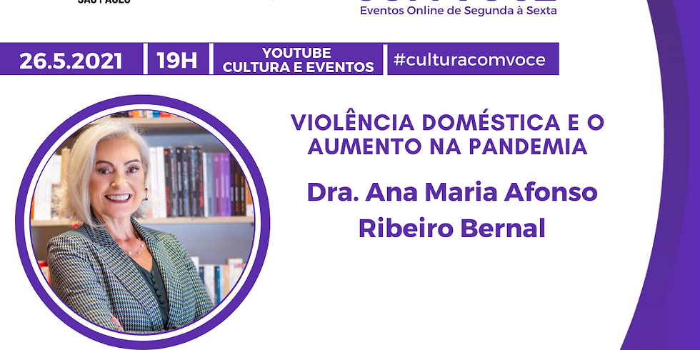 26.5.21 às 19h - Dra. Ana Maria Afonso Ribeiro Bernal