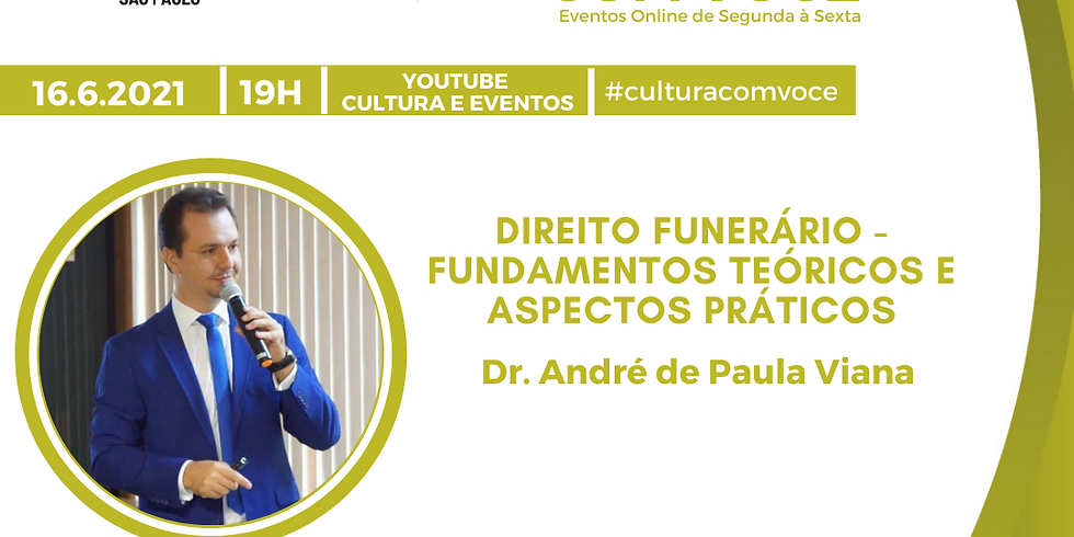 16.6.21 às 19h - Dr. André de Paula Viana
