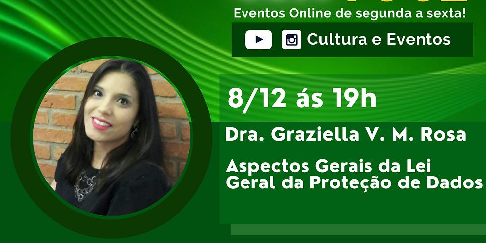 08.12.20 às 19h - Dra. Graziella V. M. Rosa