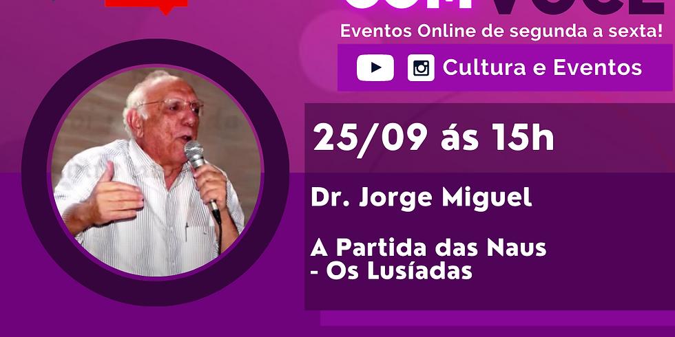 25.09.2020 às 15h | Palestra Online - Dr. Jorge Miguel