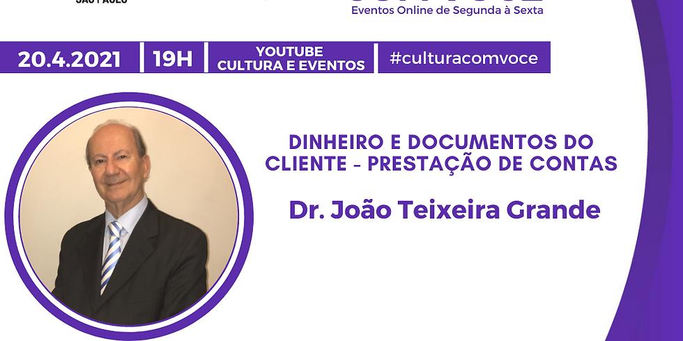 20.4.21 às 19h - Dr. João Teixeira Grande