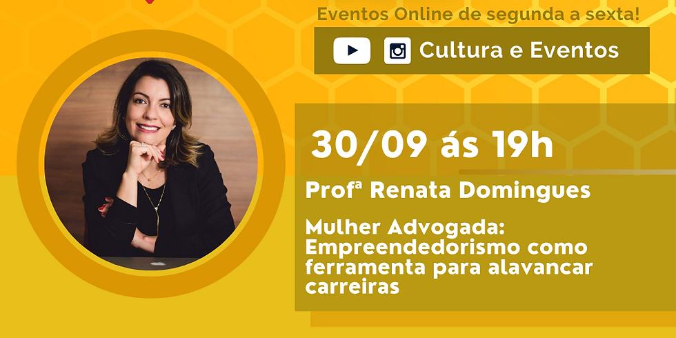 30.09.2020 às 19h | Palestra Online - Profª Renata Domingues