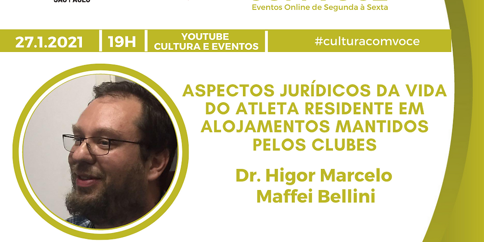 27.01.21 às 19h - Dr. Higor Marcelo Maffei Bellini