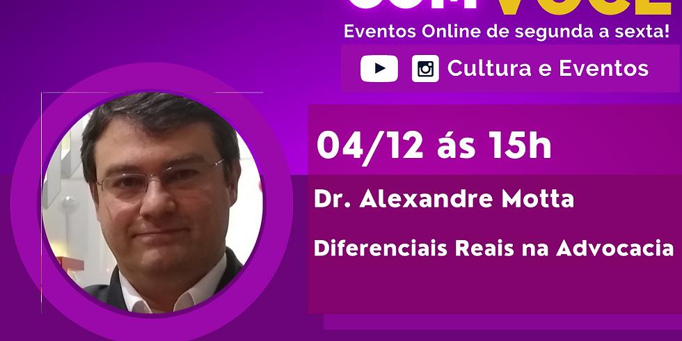 04.12.20 às 15h - Dr. Alexandre Motta