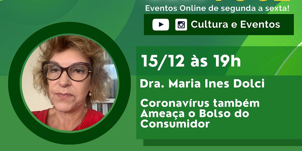 15.12.20 às 19h - Dra. Maria Ines Dolci