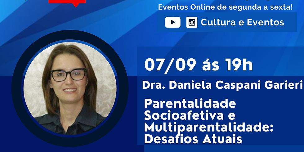 07.09.2020 às 19h | Palestra Online - Dra. Daniela Caspani Garieri